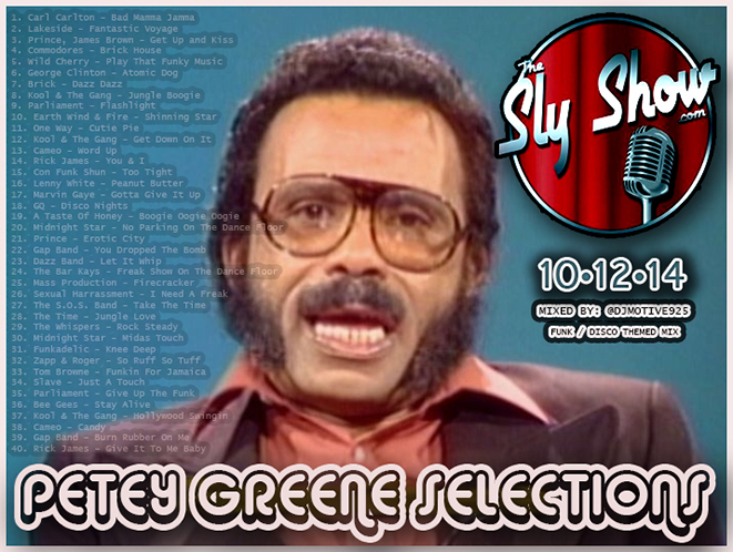 PETEY GREENE SELECTIONZ MIXED BY DJ MOTIVE FEAT CARL CARLTON