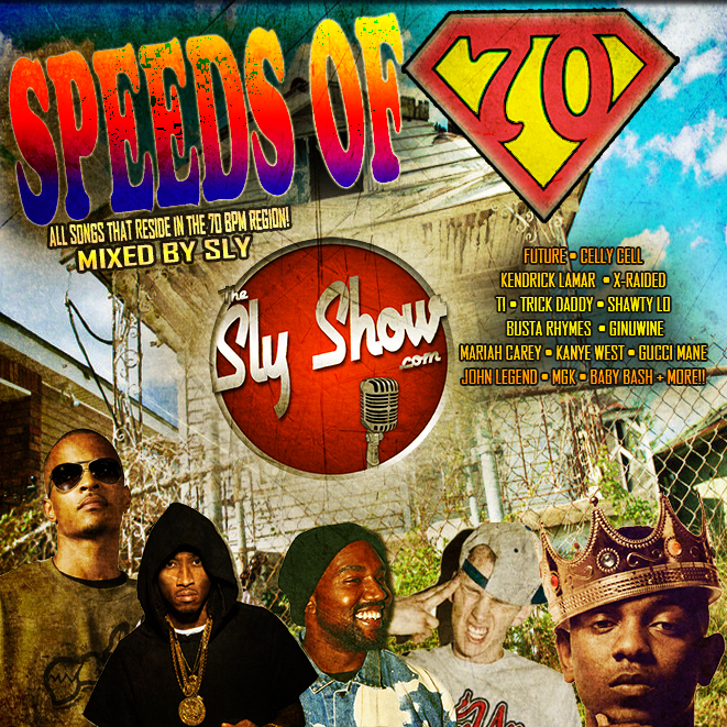 (Speeds Of 70: Mixed By Sly) All Musics Is 70 BPMS! Tyga