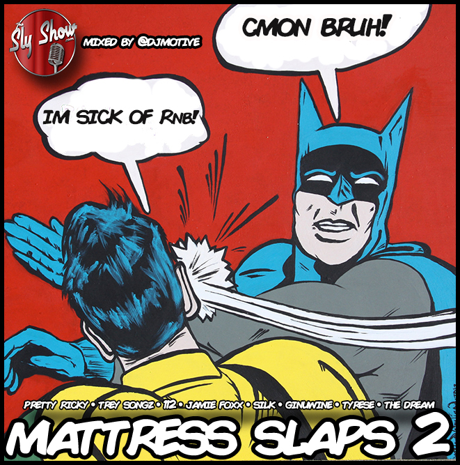 mattress slaps 2 mixed by dj motive feat trey songz r