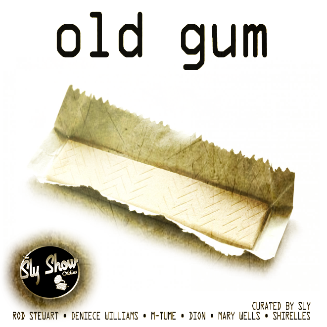 Old Gum: Curated By Sly) Oldies, 1960s, Slow Jams, Rod