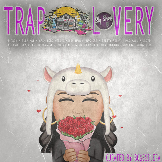 Trap Lovery: Curated By Bossilera » TheSlyShow.com